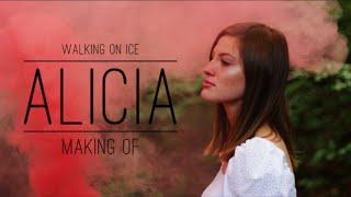 ALICIA | Walking on ice | (Making of)