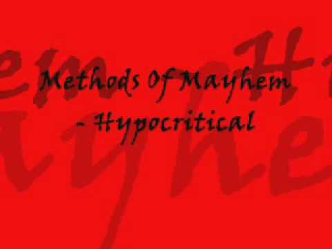Клип Methods of Mayhem - Hypocritical