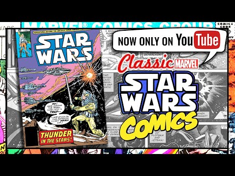 Classic Marvel STAR WARS Comics #34: THUNDER IN THE STARS - ONLY on YouTube from now on