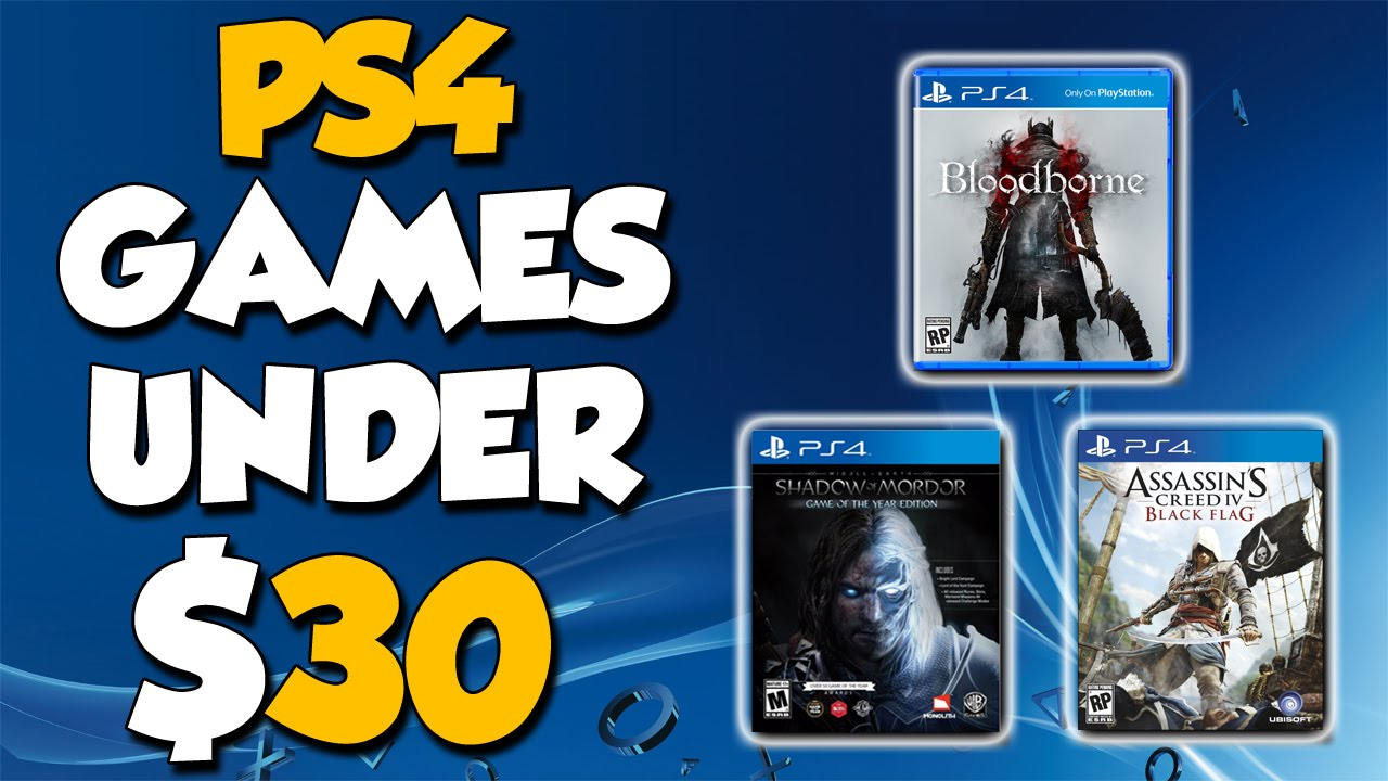 10 Excellent Ps4 Games That Are Under 30 Youtube