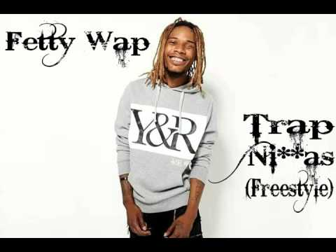 Fetty Wap - Trap Ni**as Freestyle (Clean)