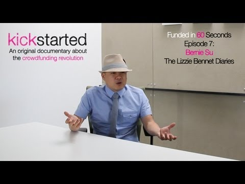 Funded in 60 Seconds : Bernie Su of The Lizzie Bennet Diaries