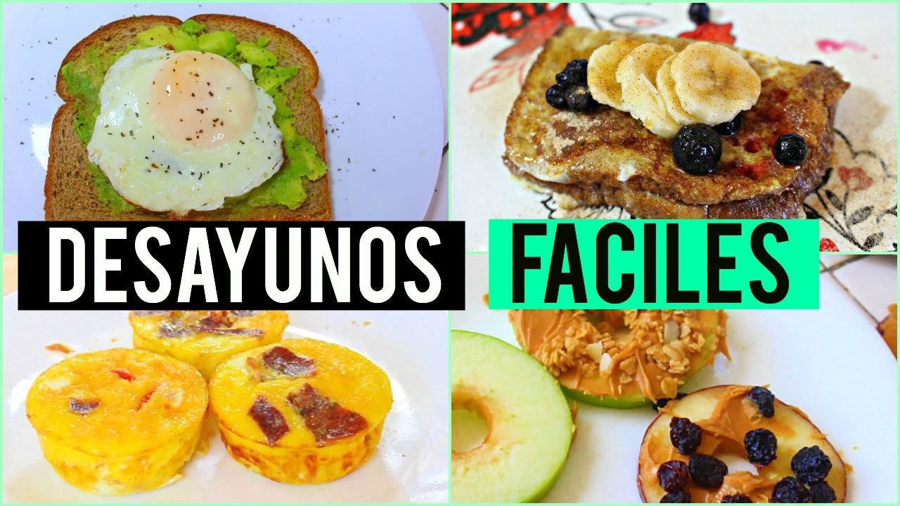 Desayunos faciles y rapidos youtube - Platos rapidos y sencillos ...