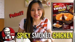 SPICY SMOKED CHICKEN | REVIEW MENU TERBARU KFC INDONESIA 2019