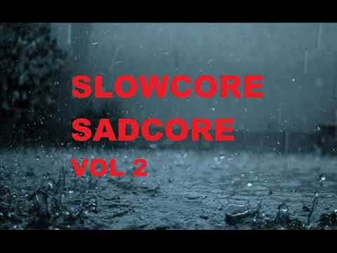 The best of 90s slowcore / sadcore Vol 2