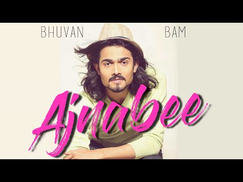 bhuvan-bam---ajnabee-|-kinetic-lyrical-video-|-bb-ki-vines-|-lyrics