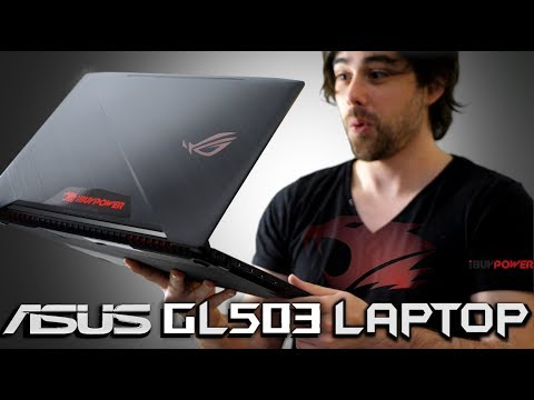 ASUS GL503 Gaming Laptop Review - iBUYPOWER ⚡