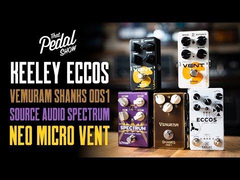 Keeley Eccos, Vemuram Shanks ODS-1, Source Audio Spectrum, NEO Micro Vent [TPS Pedal Jams]