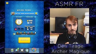 ASMR FR 🎮 Relaxing Gaming 🎮Défi du tirage archer magique - Clash Royale