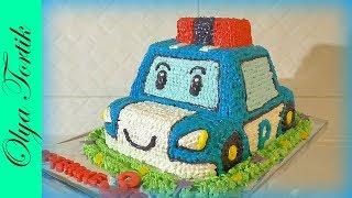 Торт Робокар Поли из крема Cake Robocar Poli 3д торты для детей