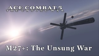 Ace Combat 5 (Emulated) - M27+: The Unsung War