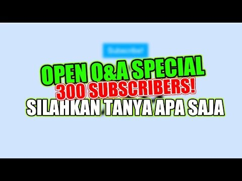 OPEN Q&A SPECIAL 500 SUBSCRIBERS!!!