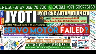 Jyoti Machine CNC Servo drive Fail Causes, Servo motor encoder problem, Feedback Drive Fault Error