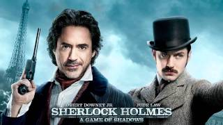 Sherlock Holmes: A Game of Shadows [OST] #16 - Memories of Sherlock [Full HD]