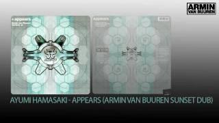 Ayumi Hamasaki - Appears (Armin van Buuren Sunset Dub)