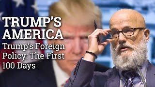 Trump's Foreign Policy: The First 100 Days | Prof Robert K Brigham | Trump's America (2017) thumbnail