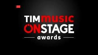TIMmusic Onstage Awards - Il gran finale venerdì 18 marzo alle 21.00 su Rai2