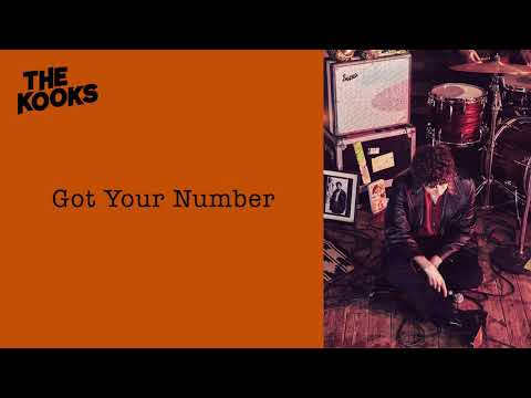 The Kooks - Got Your Number