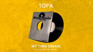 Topa - My Own Dream (Danny Cruz Remix) [BMR011]
