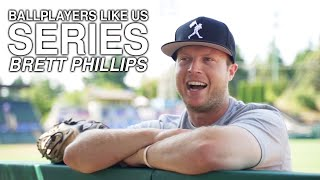 Ballplayers Like Us with Brett Phillips | Chase d'Arnaud