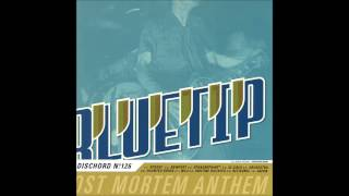 Bluetip - Post Mortem Anthem (Dischord Records #126) (2001) (Full Album)