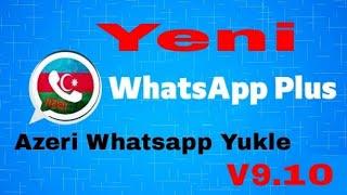 Azeri Whatsapp Plus Yuklemek Qaydasi Azeri Whatsapp Plus Nece Yuklenir Izleyin