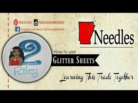 How to use Glitter Sheets | Needles Embroidery