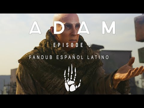 ADAM Episodio 3 The Prophet