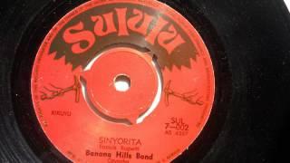 Banana Hills Band - Sinyorita (Kikuyu) (Sululu 002)