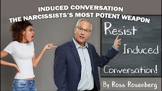 "Narcissist's Most Potent Weapon: ""Induced Conversation.""  Beware & Protect Yourself!  Expert thumbnail"