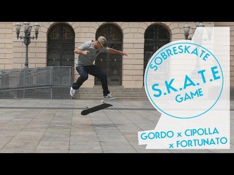 GAME S.K.A.T.E - Gordo x Fortunato x Cipolla
