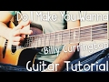 Do I Make You Wanna Guitar Tutorial by Billy Currington // Billy Currington Guitar Lesson! Mp3