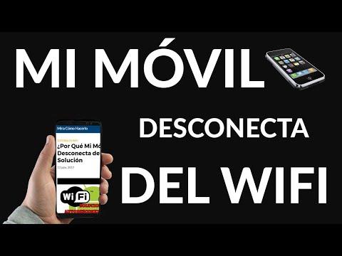 ¿Por Qué Mi Móvil se Desconecta del Wifi? Solución