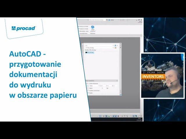 AutoCAD - przygotowanie dokumentacji do wydruku w obszarze papieru | INVENTORS DAY 2021
