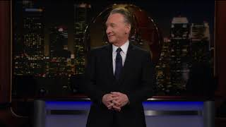 Monologue: National Emergency! | Real Time with Bill Maher (HBO)