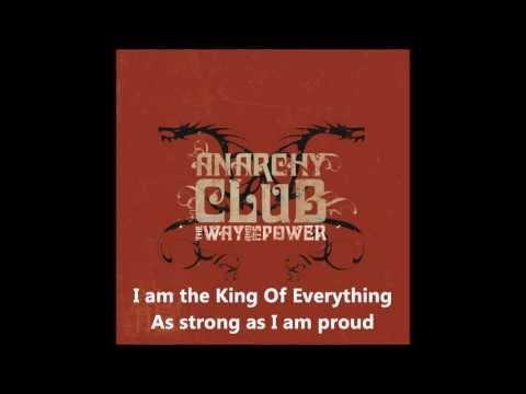 Anarchy Club - King Of Everything [Lyrics / ᴴ�p]
