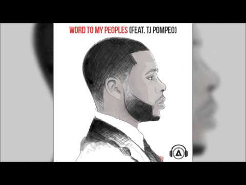 Swoope - Word To My Peoples (feat. TJ Pompeo)