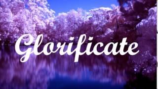 Glorificate Miel San Marcos(con letra)