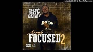 BHC Gerby - Nigga Like Me Feat. Trizzy Montana (Prod. FlamerTheProducer) Already Focused 2