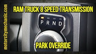 Ram Truck 8 speed transmission park override