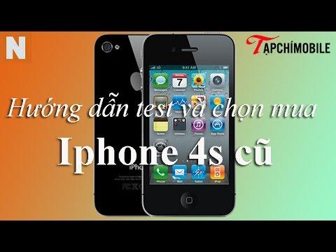 [Nology.vn] Hướng dẫn test và chọn mua iphone 4s cũ