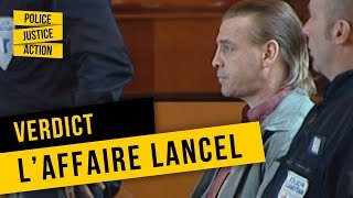 L'AFFAIRE LANCEL - Verdict - Documentaire Société