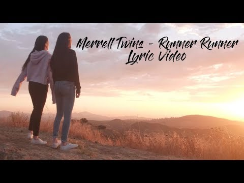 Merrell Twins - Runner Runner (Lyric Video)