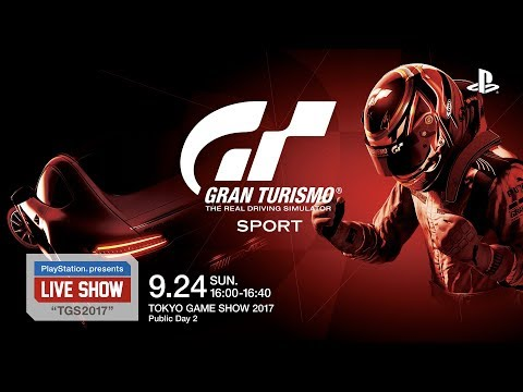 "PlayStation® presents LIVE SHOW ""TGS2017"" 『グランツーリスモSPORT』"