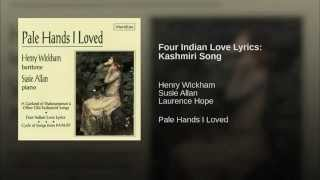 Four Indian Love Lyrics: Kashmiri Song