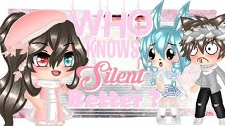 「Gacha Life」Who Knows Silent Better [Brother VS Best Friend]   (GONE WRONG!!!)  