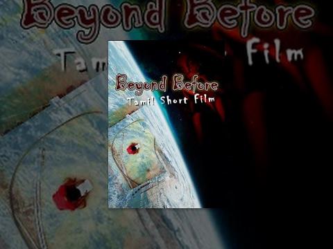 Beyond Before-Tamil Short Film- Redpix Short Films