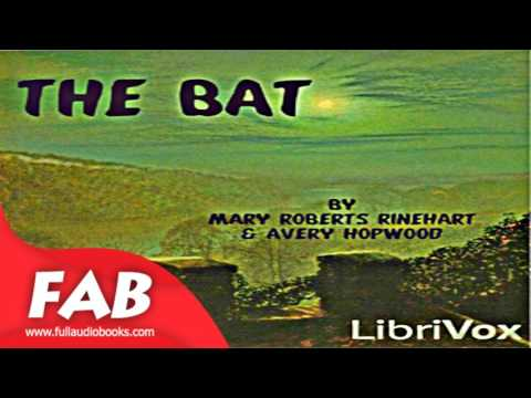 The Bat Full Audiobook by Mary Roberts RINEHART by Detective Fiction Audiobook