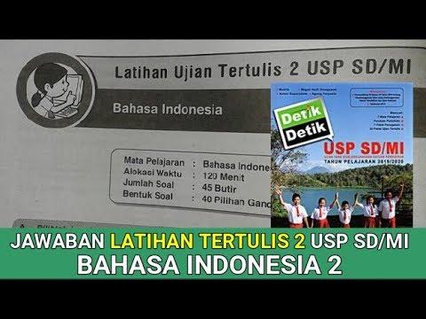 Latihan Ujian Tertulis 2 Usp Sd Mi Bahasa Indonesia Buku Detik Detik Usp Sd Mi 2020 Youtube