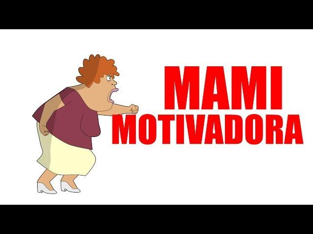 Mami motivadora